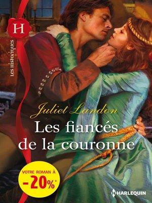 cover image of Les fiancés de la couronne