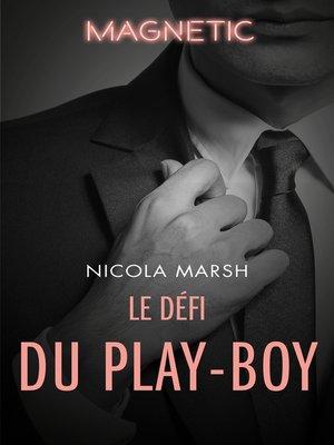 cover image of Le défi du play-boy