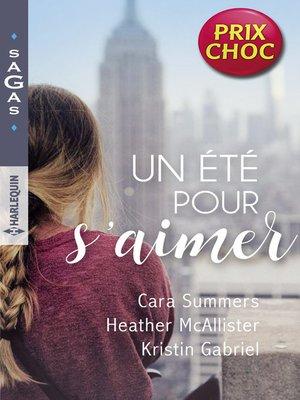 cover image of Un été pour s'aimer