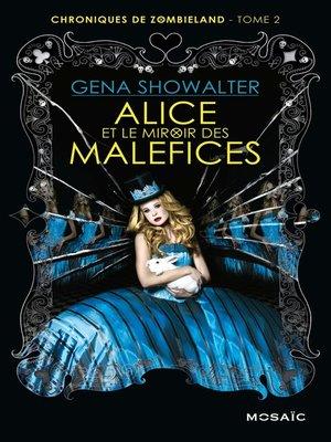 cover image of Alice et le miroir des Maléfices