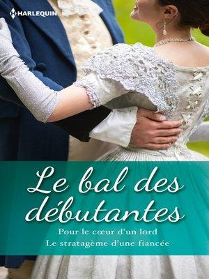 cover image of Le bal des débutantes