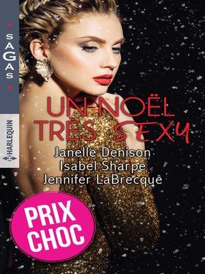 cover image of Un Noël très sexy