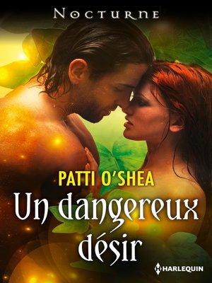 cover image of Un dangereux désir