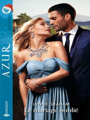 cover image of Le mariage oublié