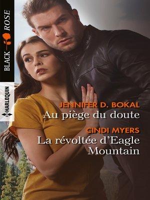 cover image of Au piège du doute--La révoltée d'Eagle Mountain