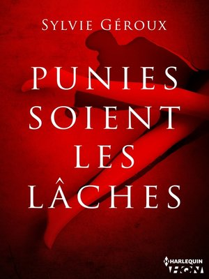 cover image of Punies soient les lâches