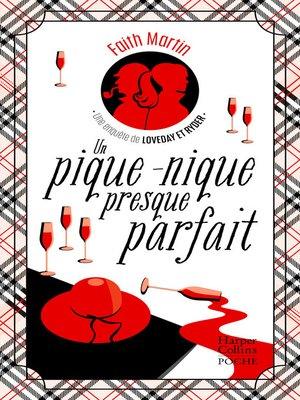 cover image of Un pique-nique presque parfait