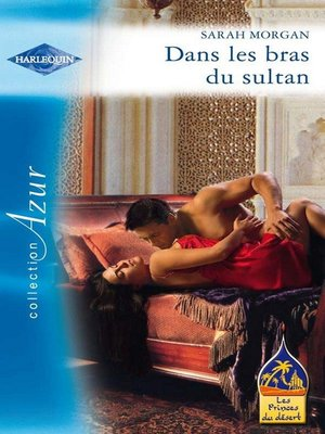 cover image of Dans les bras du sultan