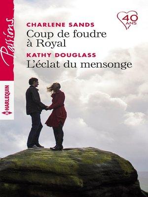 cover image of Coup de foudre à Royal--L'éclat du mensonge