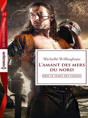 cover image of L'amant des mers du nord