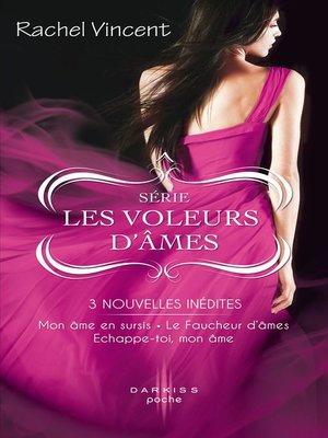 cover image of Mon âme en sursis--Le Faucheur d'âmes--Echappe-toi, mon âme