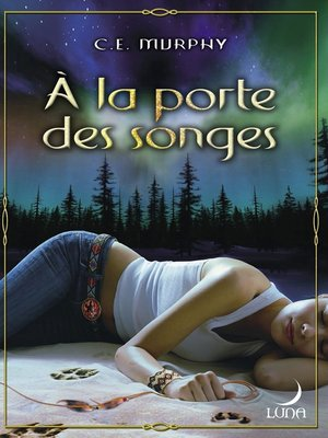 cover image of A la porte des songes (Harlequin Luna)
