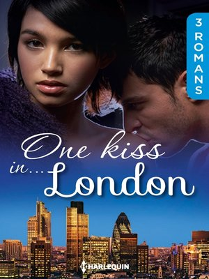 cover image of One kiss in... London