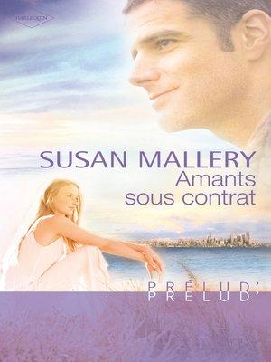 cover image of Amants sous contrat (Harlequin Prélud')