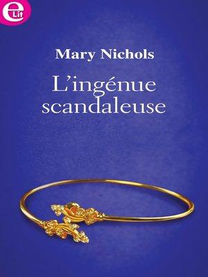 cover image of L'ingénue scandaleuse