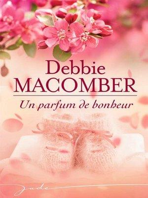 cover image of Un parfum de bonheur