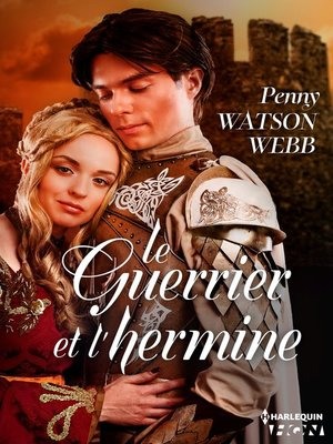 cover image of Le guerrier et l'hermine