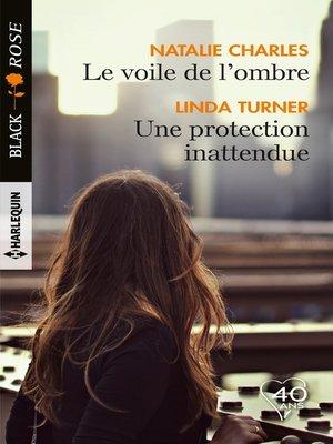 cover image of Le voile de l'ombre--Une protection inattendue