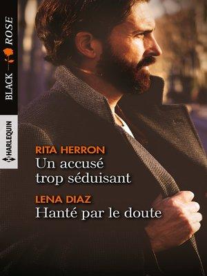 cover image of Un accusé trop séduisant--Hanté par le doute