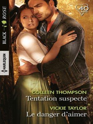 cover image of Tentation suspecte--Le danger d'aimer