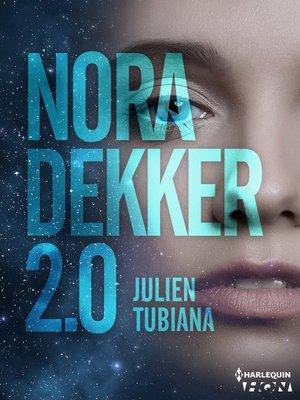 cover image of Nora Dekker 2.0