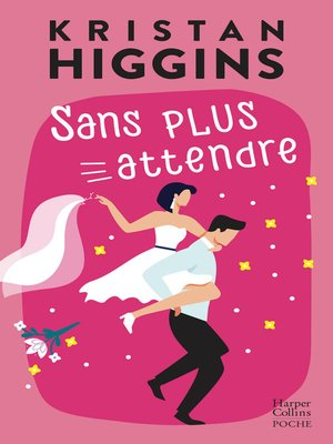 cover image of Sans plus attendre