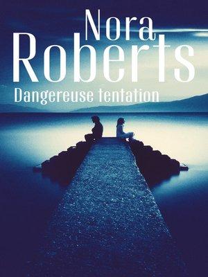cover image of Dangereuse tentation