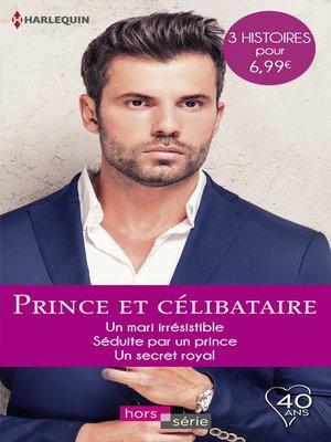 cover image of Prince et célibataire