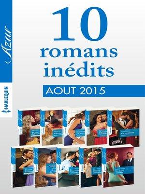 cover image of 10 romans inédits Azur (n°3615 à 3624--août 2015)