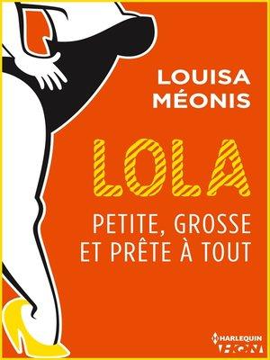 cover image of Lola S2.E3--Petite, grosse et prête à tout