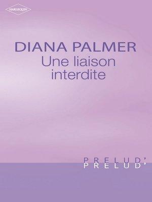 cover image of Une liaison interdite (Harlequin Prélud')