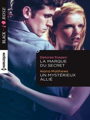 cover image of La marque du secret--Un mystérieux allié