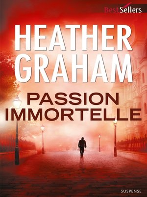 cover image of Passion immortelle