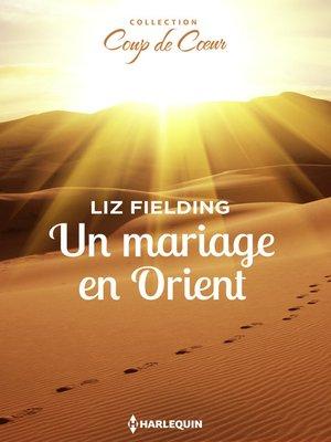 cover image of Un mariage en Orient