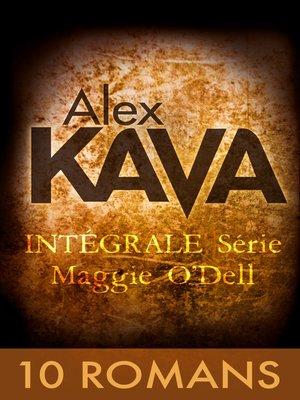 cover image of Les enquêtes de Maggie O'Dell--10 romans d'Alex Kava