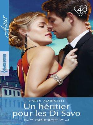 cover image of Un héritier pour les Di Savo