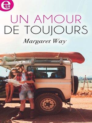 cover image of Un amour de toujours