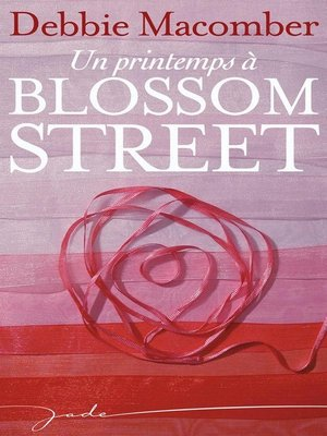 cover image of Un printemps à Blossom Street