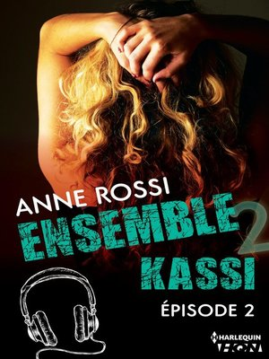 cover image of épisode 2: Série Ensemble--Kassi, livre 2
