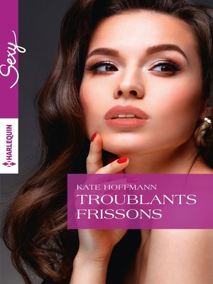 cover image of Troublants frissons
