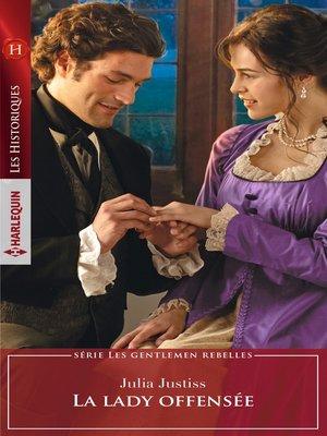 cover image of La lady offensée