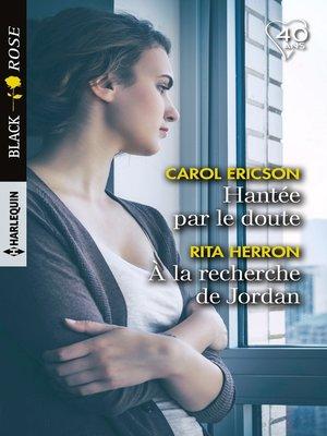 cover image of Hantée par le doute--A la recherche de Jordan