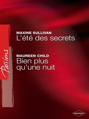 cover image of L'été des secrets--Bien plus qu'une nuit (Harlequin Passions)