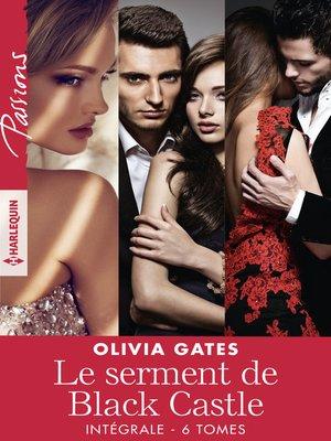 cover image of Le serment de Black Castle--Intégrale 6 tomes