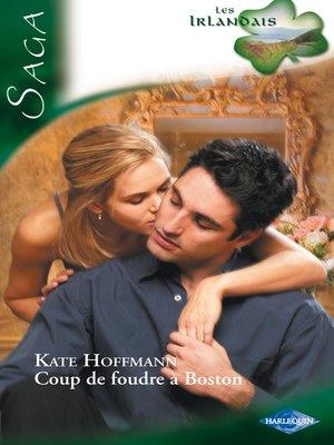 cover image of Coup de foudre à Boston