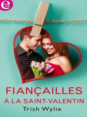 cover image of Fiançailles à la Saint-Valentin