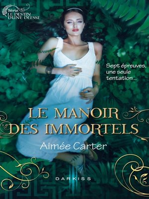 cover image of Le Manoir des Immortels
