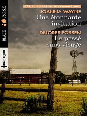 cover image of Une étonnante invitation--Le passé sans visage