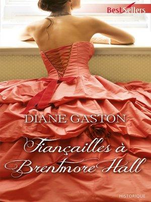 cover image of Fiançailles à Brentmore Hall