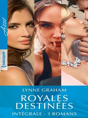"""cover image of Intégrale de la série """"Royales destinées"""""""